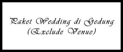 Paket Wedding di Gedung