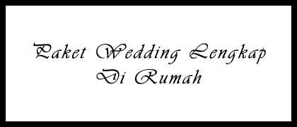 Paket Wedding di Rumah
